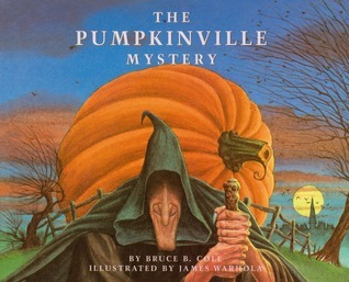 PUMPKINVILLE MYSTERY, THE Bruce B. Cole