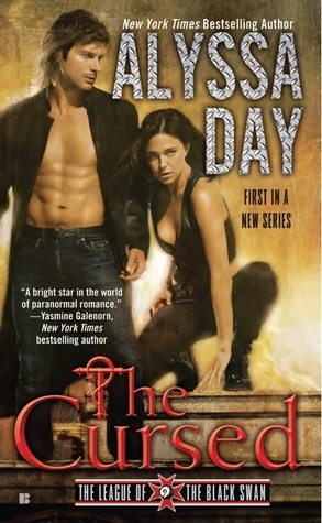 The Cursed (League of the Black Swan, #1)  by  Alyssa Day