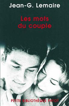 Les mots du couple : psychothérapies psychanalytiques en couple  by  Jean-G. Lemaire