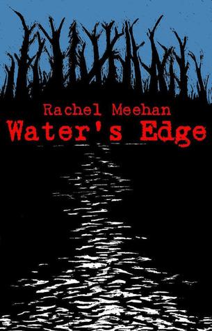 Waters Edge (Troubled Times, #1)  by  Rachel Meehan