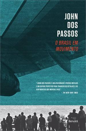 O Brasil em Movimento John Dos Passos