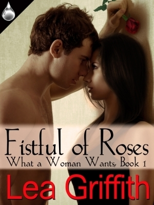 Fistful of Roses Lea Griffith