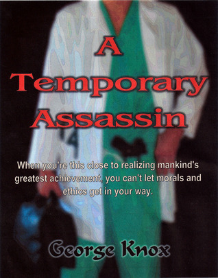 A Temporary Assassin  by  George   Knox