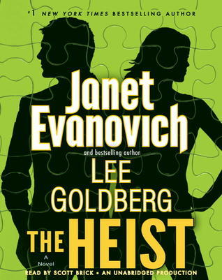 The Heist: A Novel (OHare and Fox #1)  by  Janet Evanovich