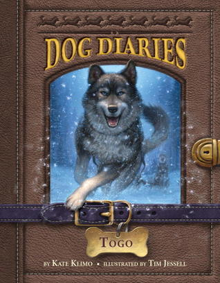 Togo (Dog Diaries, #4)  by  Kate Klimo