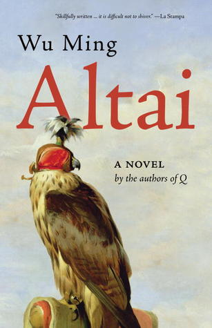 Altai: A Novel Wu Ming
