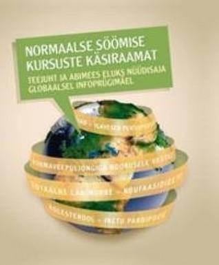 Normaalse Söömise Kursuste Käsiraamat  by  Mihkel Zilmer, Urmas Kokassaar, Anne Lill