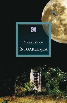 Intoarcerea  by  Viorel Zaicu