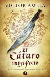 El Cátaro imperfecto  by  Víctor Amela