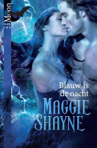 Blauw is de nacht Maggie Shayne