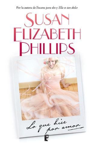 Lo que hice por amor Susan Elizabeth Phillips