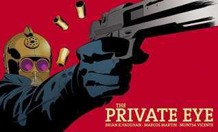 The Private Eye #2  by  Brian K. Vaughan