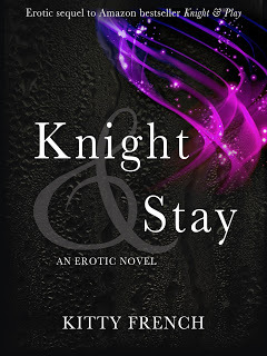 Knight & Stay (Knight, #2)  by  Kitty French