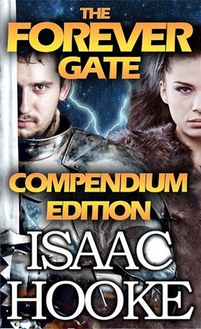 The Forever Gate Compendium Edition (Forever Gate 1 - 5) Isaac Hooke