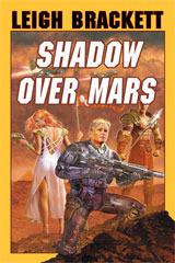 Shadow Over Mars  by  Leigh Brackett