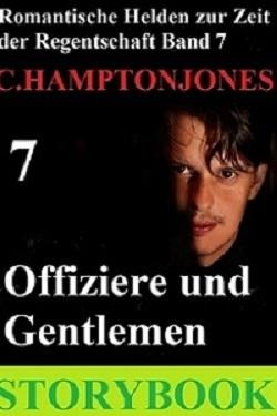 Offiziere und Gentlemen (Romantische Helden der Regentschaft #7) C. Hampton Jones