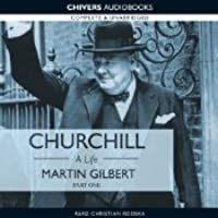 Churchill: A Life, Part 1 (1874-1918)  by  Martin Gilbert
