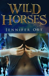 Wild Horses  by  Jennifer Ott