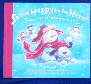 Snow Happy To Be Here Cheryl Hawkinson