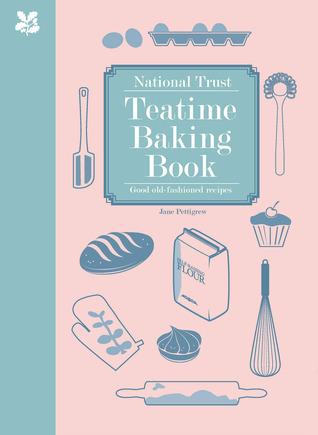 Good Old-Fashioned Teatime Baking  by  Jane Pettigrew