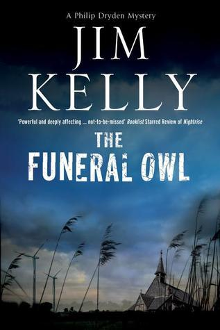 The Funeral Owl (Philip Dryden, #7) Jim Kelly