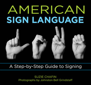Knack American Sign Language: A Step-by-Step Guide to Signing Suzie Chafin