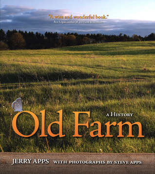 Old Farm: A History  by  Jerry Apps