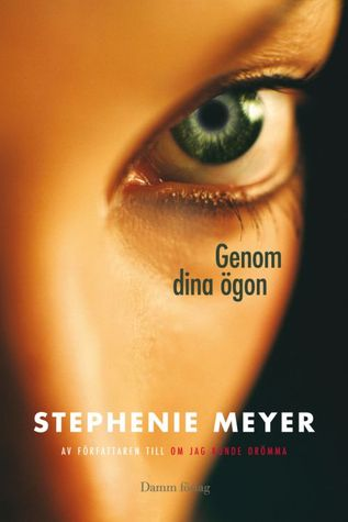 Genom Dina Ögon (The Host, #1)  by  Stephenie Meyer