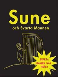 Sune och Svarta mannen (Sune, #4)  by  Sören Olsson