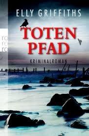 Totenpfad (Ruth Galloway #1)  by  Elly Griffiths