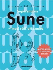 Supersnuten Sune: Med rätt att snoka (Sune, #9) Sören Olsson