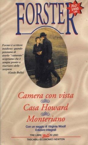Camera con vista - Casa Howard - Monteriano  by  E.M. Forster