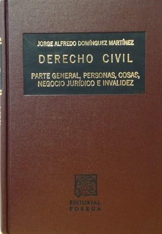 El Fideicomiso: Negocio Juridico, Regimen Fiscal Inmobiliario, Instrumento En La Inversion Extranjera  by  Jorge Alfredo Dominguez Martinez