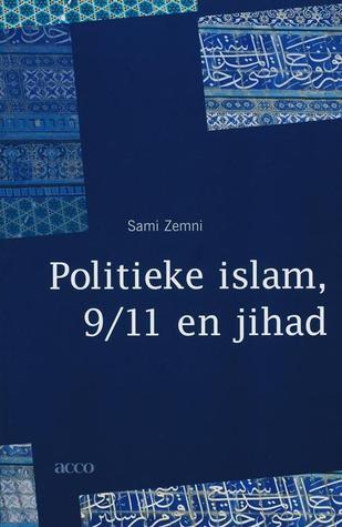 Politieke islam, 9/11 en jihad Sami Zemni
