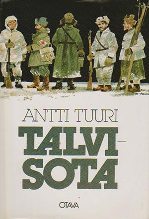 Talvisota (Pohjanmaa, #2) Antti Tuuri