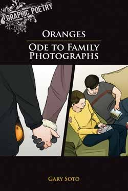Oranges / Ode to Family Photographs Gary Soto