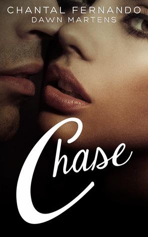 Chase (Resisting Love, #1) Chantal Fernando