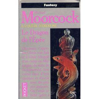 Le dragon de lépée  by  Michael Moorcock