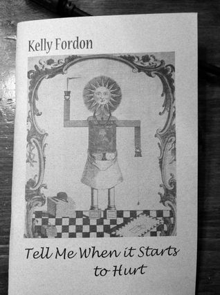Tell Me When it Starts to Hurt Kelly Fordon