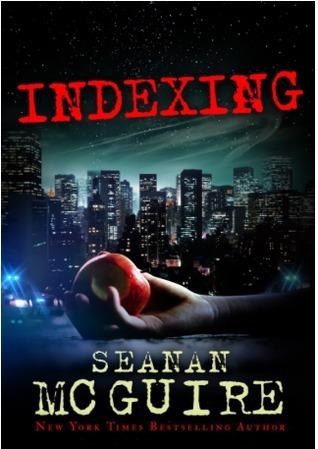 Indexing (Indexing, #1) Seanan McGuire
