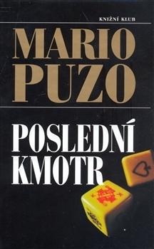 Poslední kmotr  by  Mario Puzo