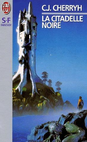 La Citadelle Noire  by  C.J. Cherryh