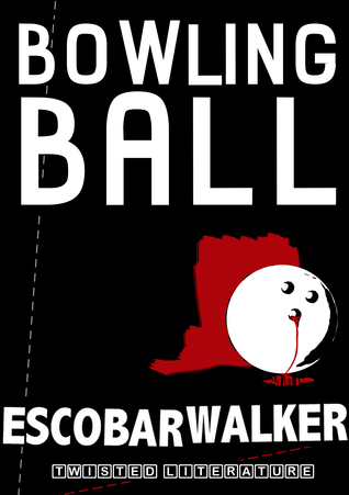 Bowling Ball  by  Escobar Walker
