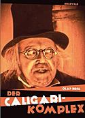 Der Caligari-Komplex  by  Olaf Brill