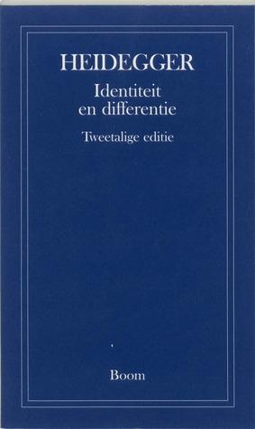 Identiteit en differentie Martin Heidegger