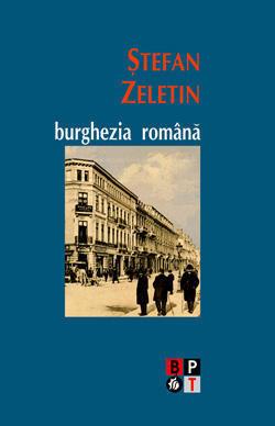 Burghezia romana  by  Stefan Zeletin