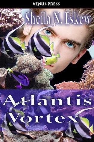 Atlantis Vortex Sheila N. Eskew