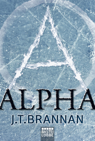 Alpha  by  J.T. Brannan