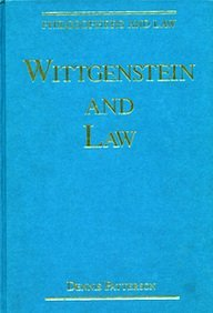Wittgenstein and Law  by  Dennis Patterson