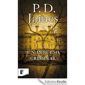 Un Impulso Criminal (Adam Dalgliesh, #2)  by  P.D. James